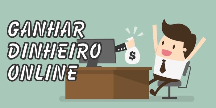 Cinco Formas de Ganhar Dinheiro na Internet